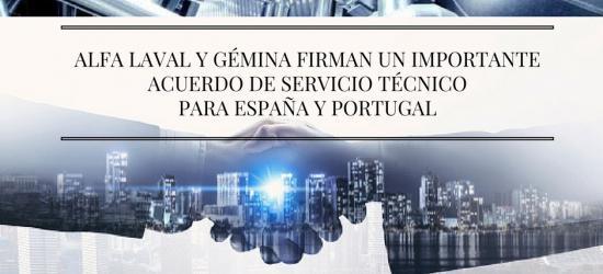 ALFA LAVAL y Gémina firman un importante acuerdo de servicio técnico para España y Portugal